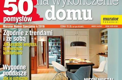 """Numer Specjalny Muratora """"50 pomysłów na wykończenie domu"""" już w kioskach"""